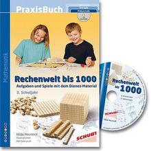 Dienes Praxisbuch Rechenwelt bis 1000