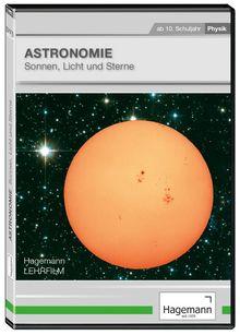 Astronomie: Sonnen, Licht und Sterne