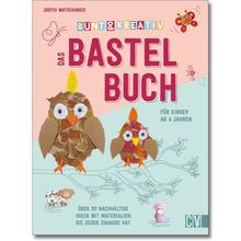 Bunt & kreativ – Das Bastelbuch für Kinder