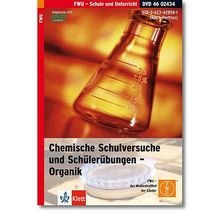 Chemische Schulversuche und Schülerübungen - Organik, DVD