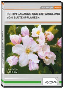 Fortpflanzung und Entwicklung von Blütenpflanzen