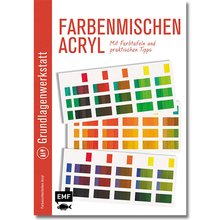 Grundlagenwerkstatt: Farbenmischen Acryl
