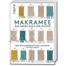 Makramee – Das große Buch der Muster