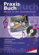Praxisbuch Musik in der Grundschule