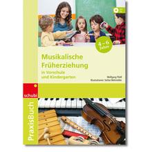 Praxisbuch Musikalische Früherziehung