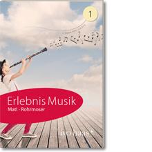Erlebnis Musik 1
