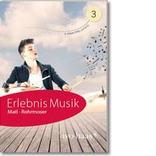 Erlebnis Musik 3